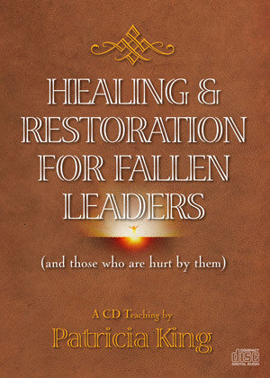Healing and Restoration for Fallen Leaders - Patricia King - MP3 Teaching