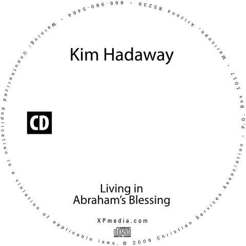 Living in Abraham's Blessing - Kim Hadaway - MP3 Teaching