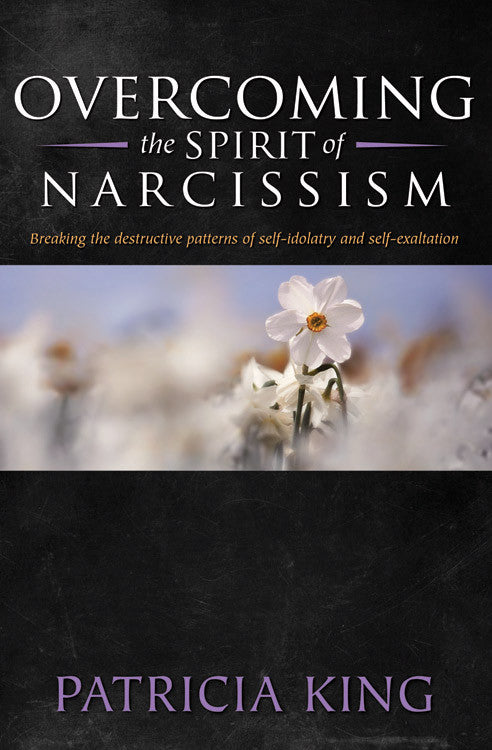 Overcoming The Spirit Of Narcissism - Patricia King - MP3 Teaching