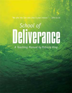 The School of Deliverance - Patricia King - PDF Manual