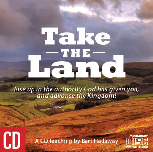 Take The Land - Bart Hadaway - MP3 Teaching