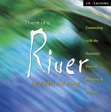 There Is A River - Patricia King - MP3 Teaching
