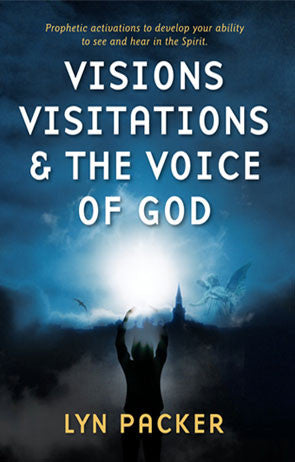 Visions, Visitations and the Voice of God - Lyn Packer - Ebook