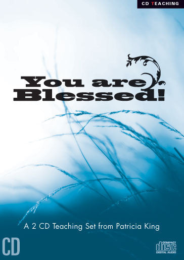 You are Blessed - Patricia King - MP3 Teaching