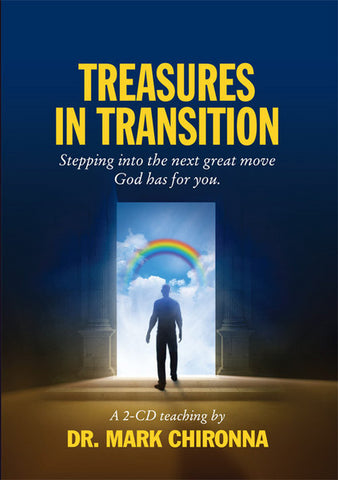 Treasures in Transition - Mark Chironna - MP3 Teaching