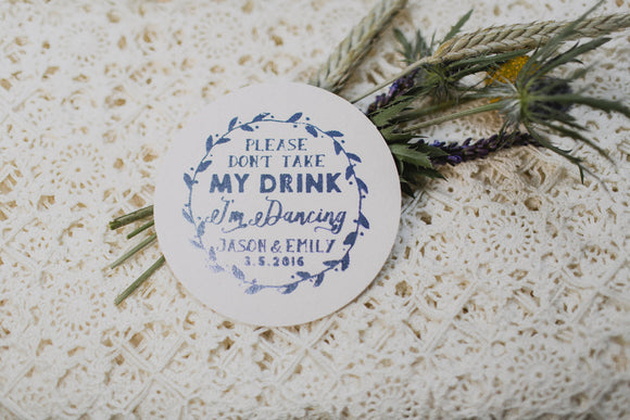 Don't Take My Drink I'm Dancing Drink Coasters #1429