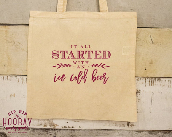 It all started with an Ice Cold Beer Custom Tote Bag Design #1657