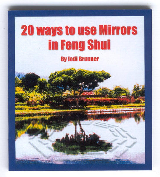 20 Ways to Use a Feng Shui Mirror (includes an octagonal shaped mirror)