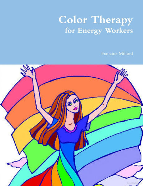 eBook - Color Therapy and the Chakra System for Energy Workers