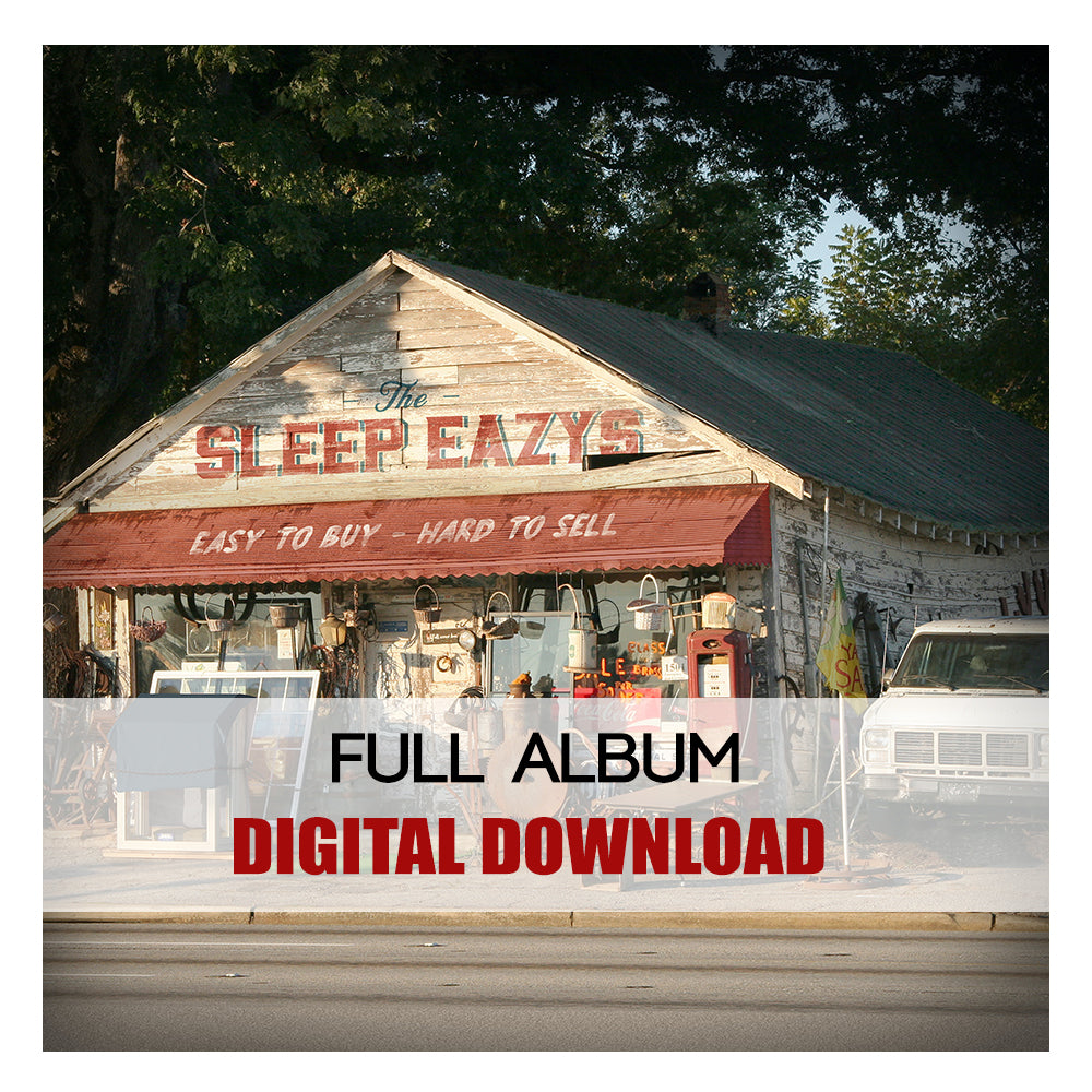 The Sleep Eazys: Easy to Buy, Hard to Sell (Digital Album) (Released: 2020)