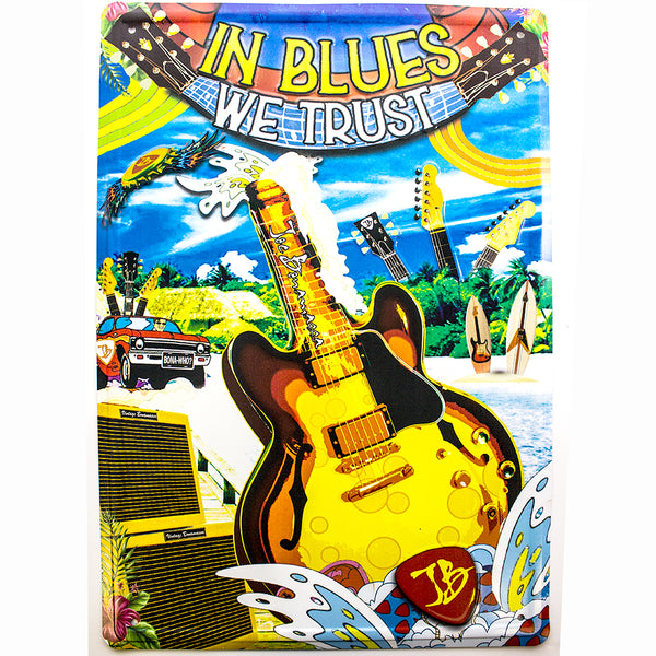 "In Blues We Trust 12""x 18"" Tin Sign"