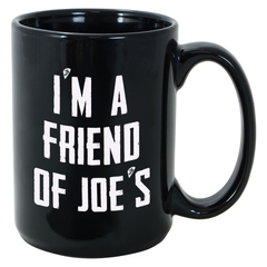 Friend of Joe's Mug
