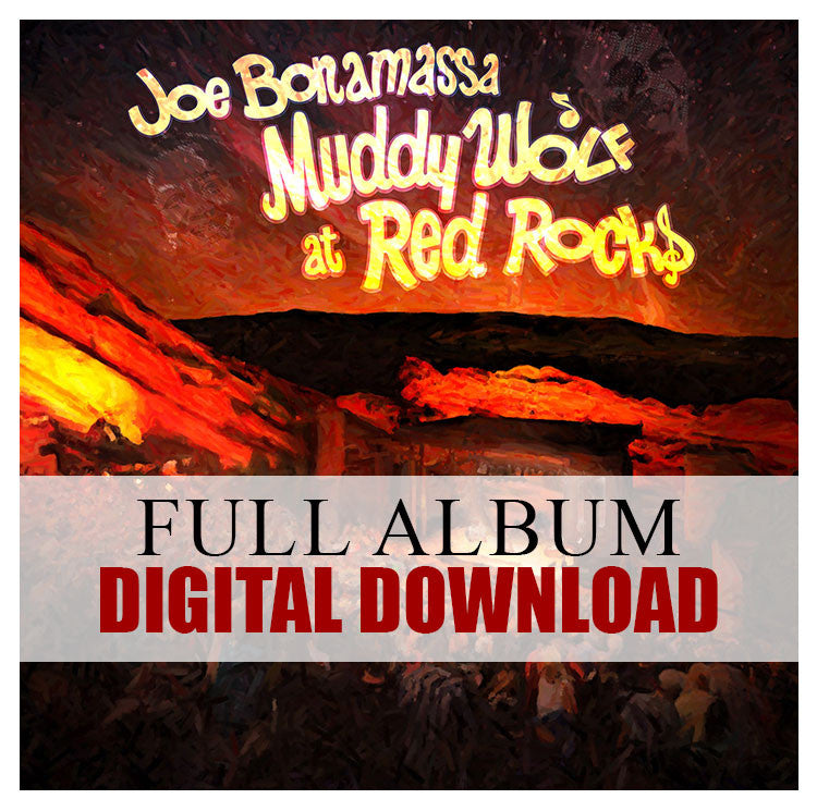 Joe Bonamassa: Muddy Wolf at Red Rocks - Digital Album (Released: 2015)