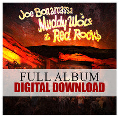 Joe Bonamassa: Muddy Wolf at Red Rocks - </br>Digital Album</br>(Released: 2015)