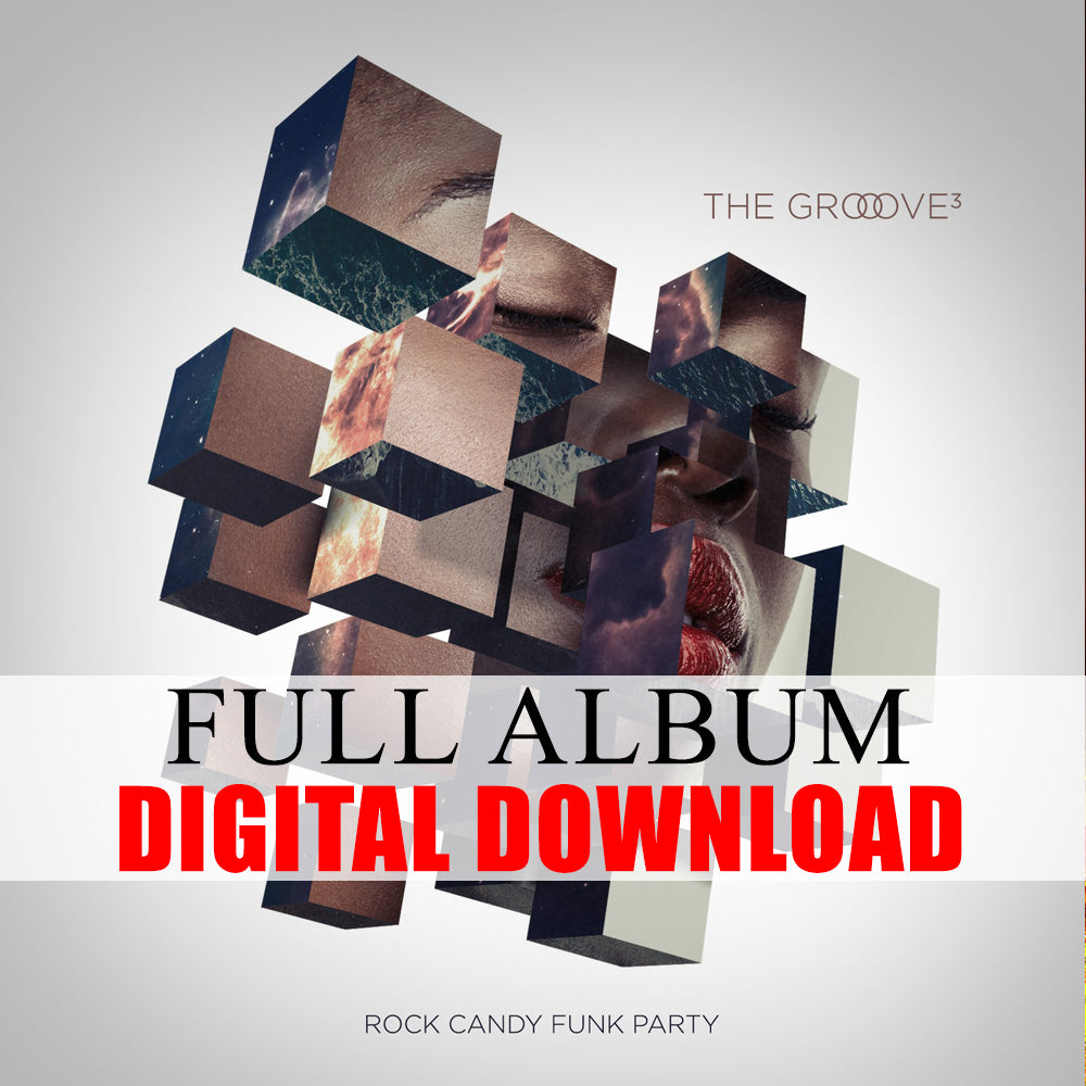 Rock Candy Funk Party - The Groove³ (Digital Album) (Released: 2017)