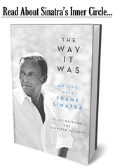 The Way It Was: My Life with Frank Sinatra - Hand-Signed