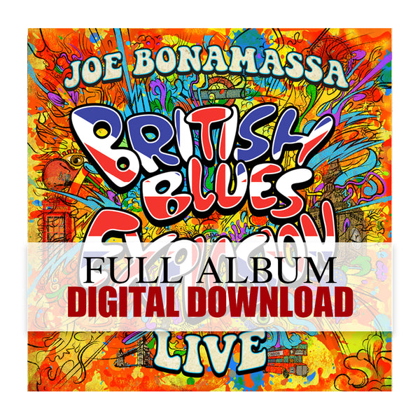 Joe Bonamassa: British Blues Explosion Live (Digital Album) (Released: 2018) ***PRE-ORDER***