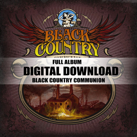 Black Country Communion -</br> Self Title - Digital Album</br> (Released: 2010)