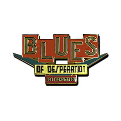 Blues of Desperation Pin
