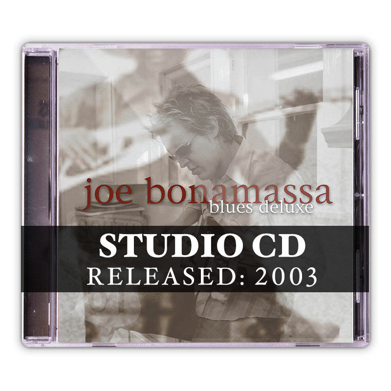 Joe Bonamassa: Blues Deluxe (Studio CD) (Released: 2003)