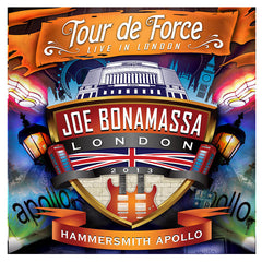 Joe Bonamassa: Tour de Force: </br>Live In London - HAMMERSMITH APOLLO </br>(Double CD)</br>(Released: 2014)