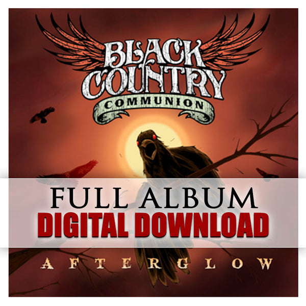 Black Country Communion: Afterglow (Digital Album) (Released: 2012)