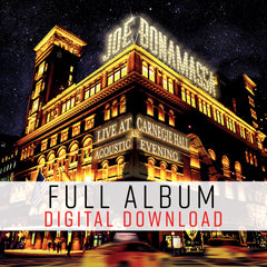 Joe Bonamassa: Live at Carnegie Hall - An Acoustic Evening (Digital Album) (Released: 2017) ***PRE-ORDER***