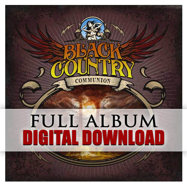 Black Country Communion (Digital Album) (Released: 2010)