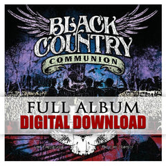 Black Country Communion: Live Over Europe (Digital Album) (Released: 2012)
