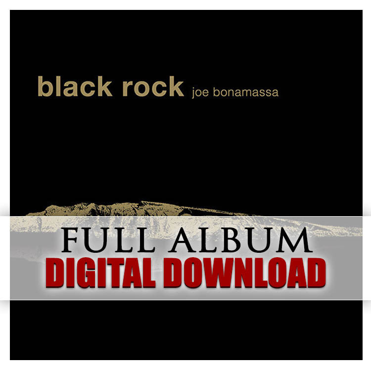 7e9488c32cc3 Black Rock Full Album Digital Download – Joe Bonamassa Official Store