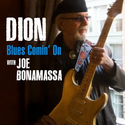 Blues Comin' On - Dion: Blues with Friends - Single