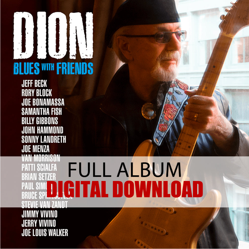 Dion: Blues with Friends (Digital Album)(Released: 2020) ***PRE-ORDER***