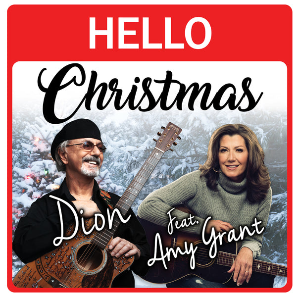 "Dion: ""Hello Christmas"" - Featuring Amy Grant"