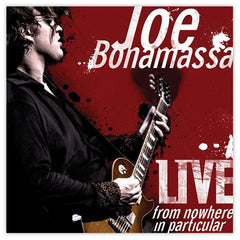 Joe Bonamassa: Live From Nowhere In Particular (Vinyl) (Released: 2008) - Hand-Signed
