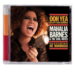 Mahalia Barnes & The Soul Mates Featuring Joe Bonamassa (Released: 2015)