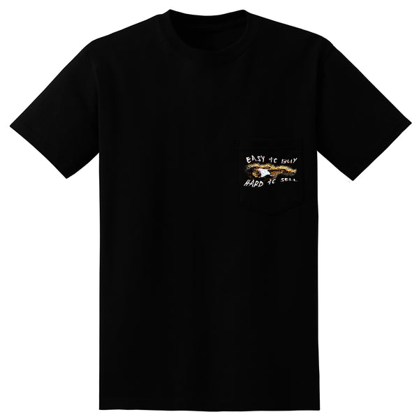 Easy to Buy, Hard to Sell Pocket T-Shirt (Unisex)