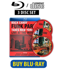Rock Candy Funk Party Takes New York - Live At The Iridium Blu-Ray/CD