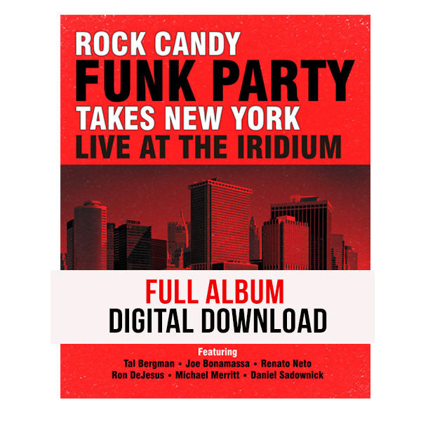 Rock Candy Funk Party Takes New York - Live At The Iridium Full Album Digital Downlaod
