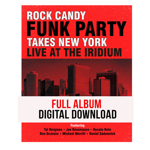 Rock Candy Funk Party Takes New York -</br> Live At The Iridium - Digital Album</br>(Released:2014)