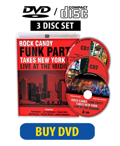 Rock Candy Funk Party Takes New York - Live At The Iridium DVD/CD