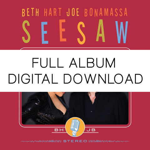 Beth Hart and Joe Bonamassa</br> Seesaw- Digital Album</br>(Released: 2013)