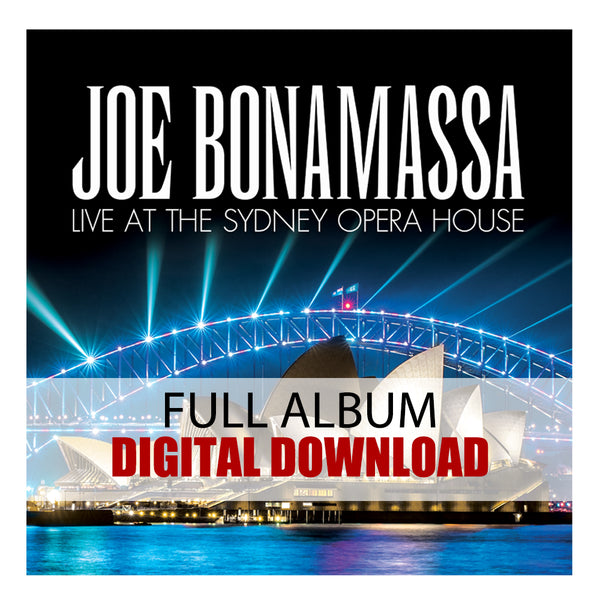 Joe Bonamassa: Live at the Sydney Opera House (Digital Album) (Released: 2019)