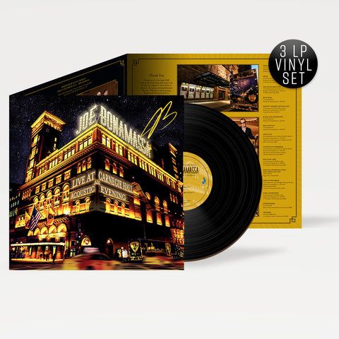 Joe Bonamassa: Live at Carnegie Hall - An Acoustic Evening (3 LP Vinyl Set) (Released: 2017) - Hand-Signed ***PRE-ORDER***
