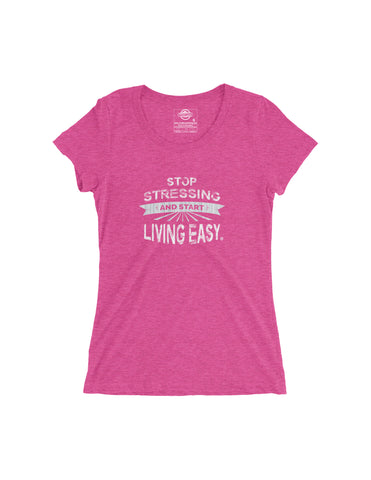 Living Easy Stop Stressing Tee