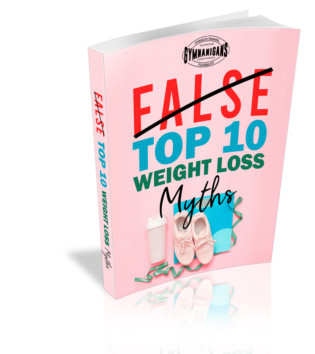 False Top 10 Weight Loss Myths (Digital Download)