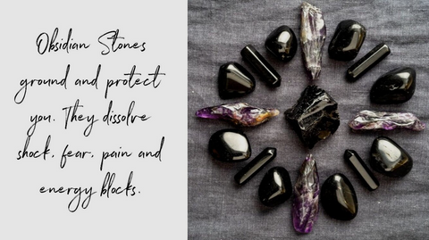 """Script text """"Obsidian stones ground protect you. They dissolve shock, fear, pain and energy blocks"""" next to an image of obsidian crystals in a circle"""