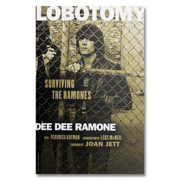 Lobotomy: Surviving the Ramones Book