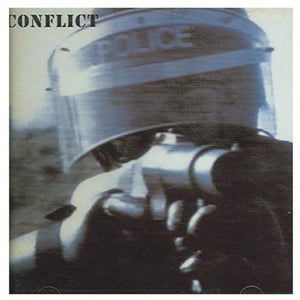 Conflict - The Ungovernable Force CD - DeadRockers