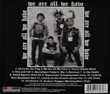 The Casualties - We Are All We Have LP - DeadRockers