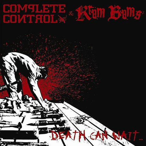 Complete Control/Krum Bums - Death Can Wait Split CD